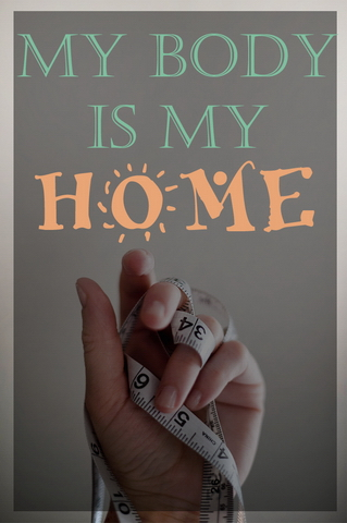 My Body is My Home