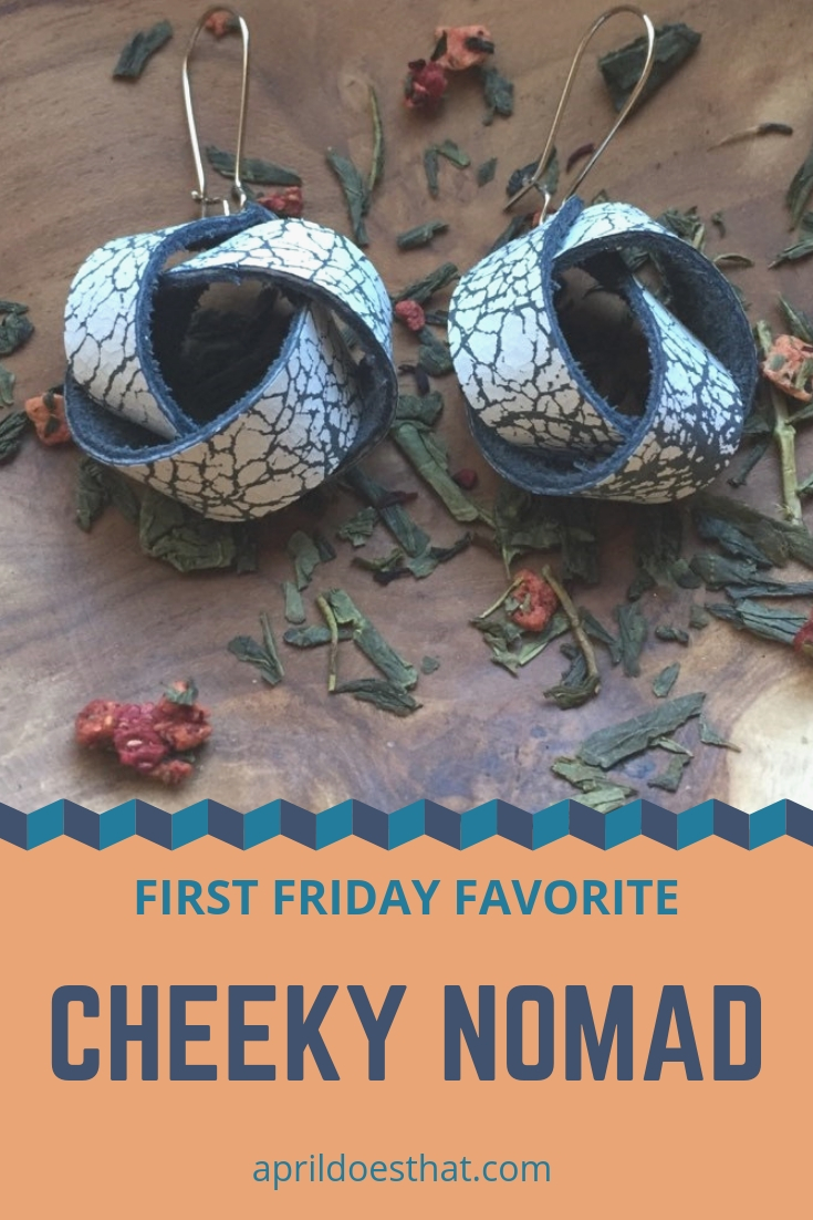 Cheeky Nomad - First Friday Favorite