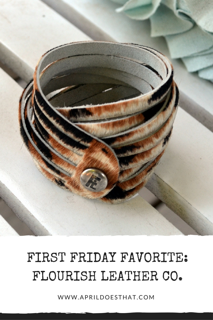 First Friday Favorite: Flourish Leather Co.