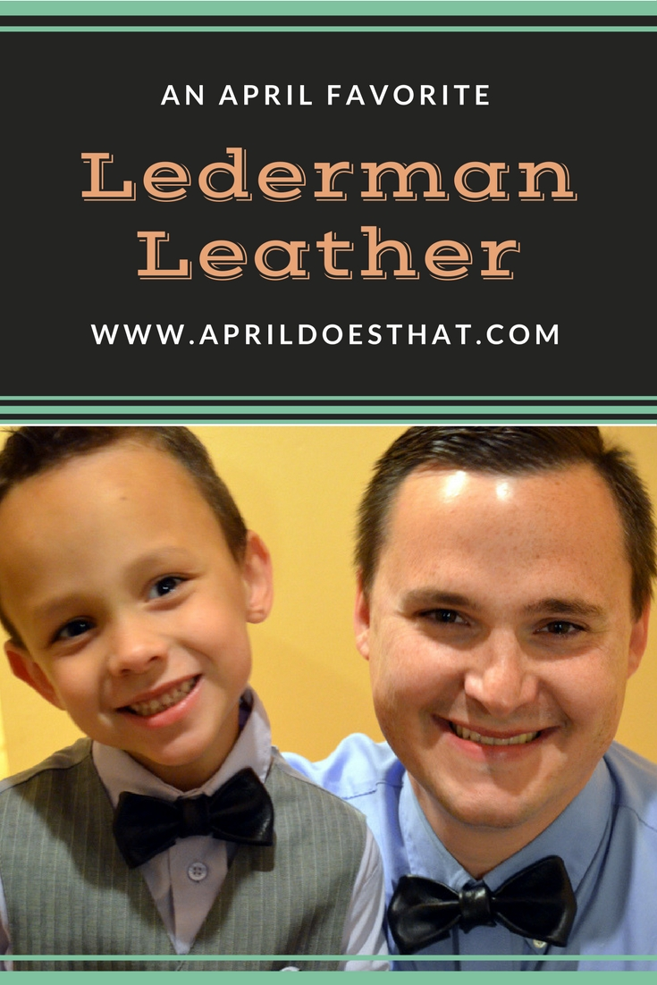 An April Favorite: Lederman Leather