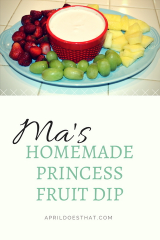 Ma's Homemade Princess Fruit Dip