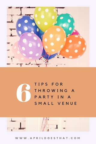 6 Tips for Throwing a Party in a Small Venue