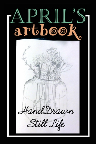 April's Artbook: Still Life