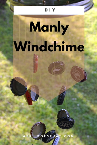 DIY Manly Windchime